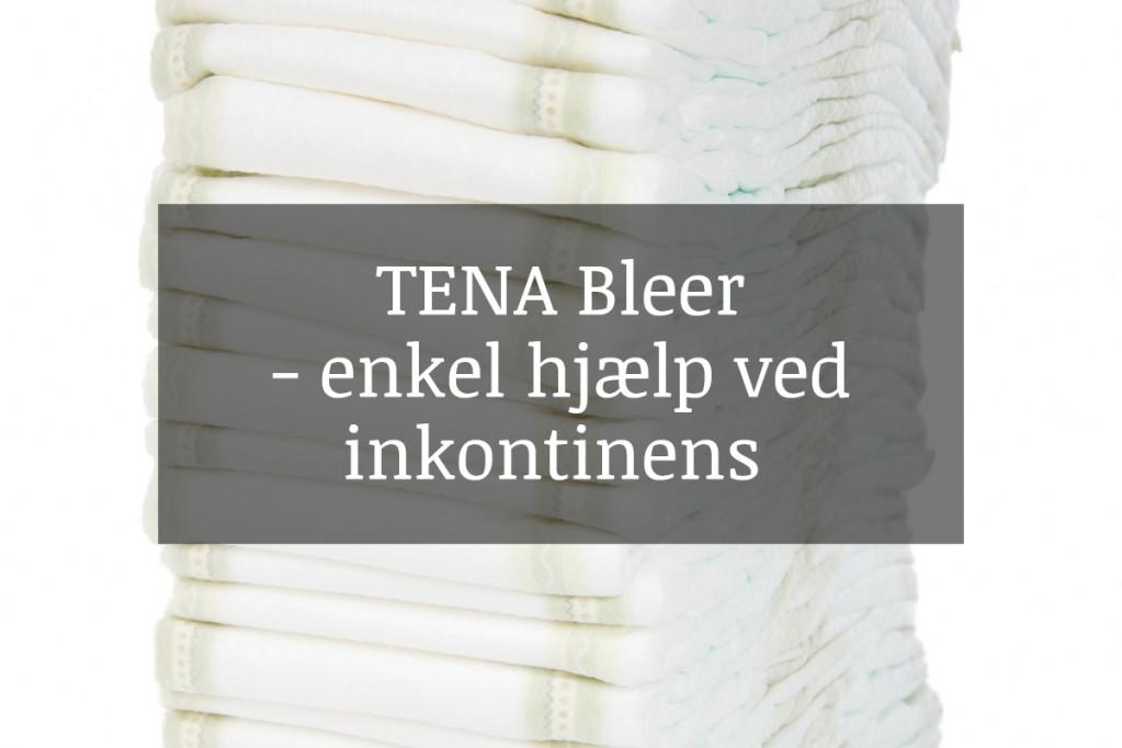 TENA bleer