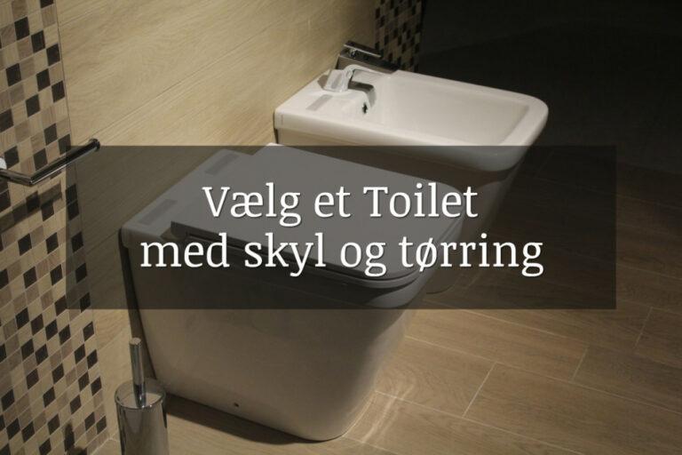 Toilet med skyl og tørring