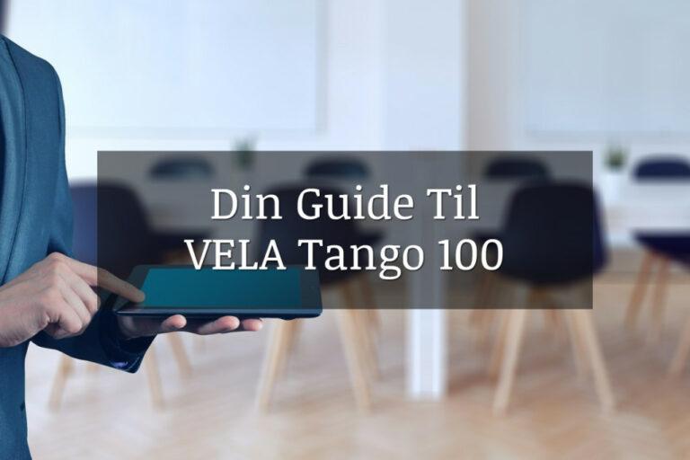 Din guide til VELA Tango 100 stolen